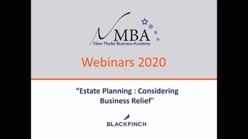 Blackfinch - Estate Planning: Considering Business Relief