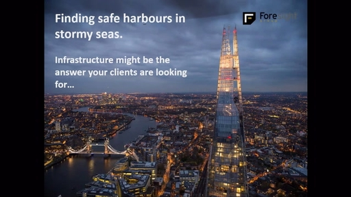 Finding safe harbours in stormy seas, infrastructure might be the answer your clients are looking for